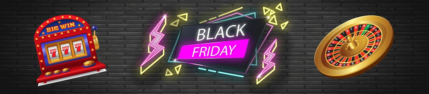 Black Friday Casino Bonuses