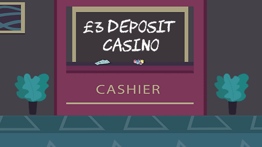 3 Minimum Deposit Casino UK