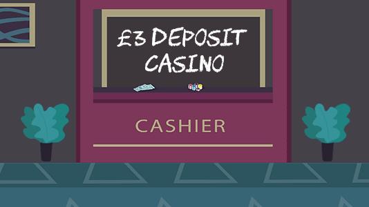 3 Minimum Deposit Casino UK