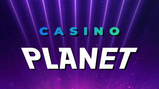 Casino bonus of the month - Casino Planet!