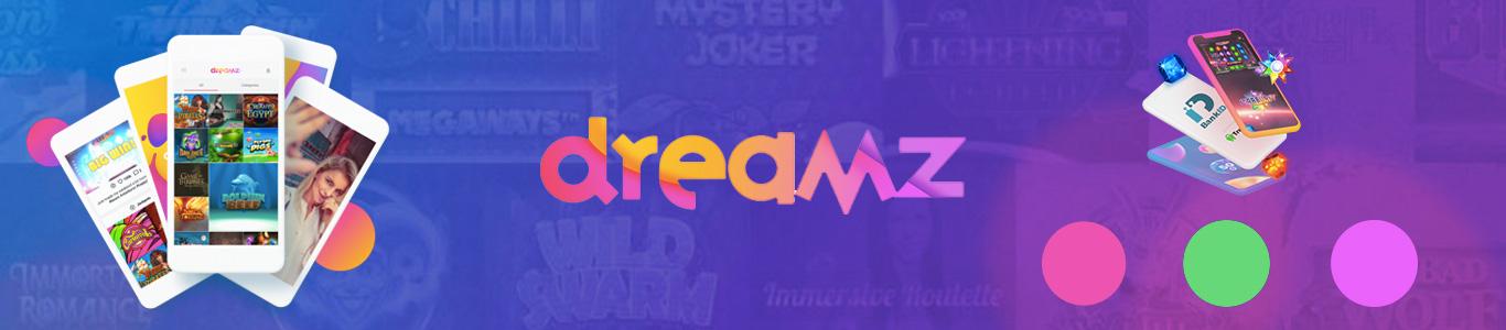 Dreamz-Erfahrungen