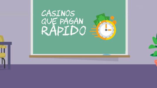 Casinos Online Que Pagan Rápido