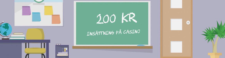 200 kr insättning på casino tavla