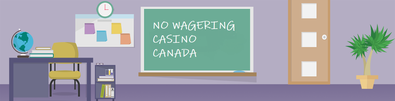 no wagering casino canada