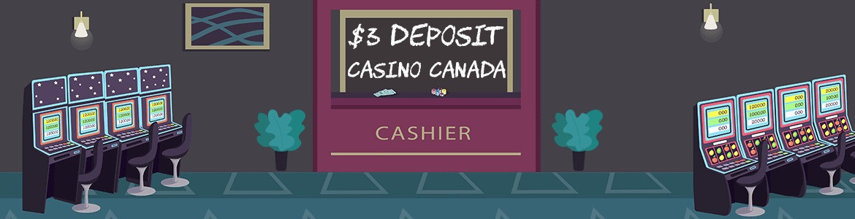 3 dollar deposit casino canada